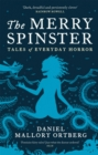 The Merry Spinster : Tales of everyday horror - Book