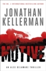 Motive (Alex Delaware series, Book 30) : A twisting, unforgettable psychological thriller - Book