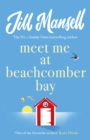 Meet Me at Beachcomber Bay: The feel-good bestseller to brighten your day - eBook
