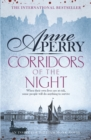 Corridors of the Night (William Monk Mystery, Book 21) : A twisting Victorian mystery of intrigue and secrets - eBook