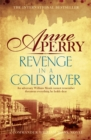 Revenge in a Cold River (William Monk Mystery, Book 22) : Murder and smuggling from the dark streets of Victorian London - Book