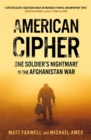 American Cipher : One Soldier's Nightmare in the Afghanistan War - Book