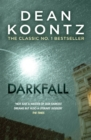 Darkfall : A remorselessly terrifying and powerful thriller - Book