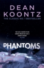 Phantoms : A chilling tale of breath-taking suspense - Book
