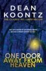 One Door Away from Heaven : A superb thriller of redemption, fear and wonder - Book