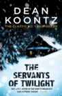 The Servants of Twilight : A dark and compulsive thriller - Book