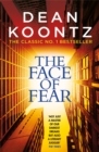 The Face of Fear : A compelling and horrifying tale - Book