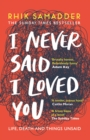 I Never Said I Loved You : THE SUNDAY TIMES BESTSELLER - eBook