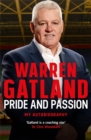 Pride and Passion : My Autobiography - Book