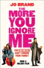 The More You Ignore Me - Book