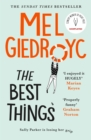 The Best Things : The uplifting Sunday Times bestseller 2021 - Book