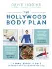 The Hollywood Body Plan : 21 Minutes for 21 Days to Transform Your Body For Life - eBook
