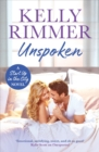 Unspoken : A sexy, emotional second-chance romance - eBook