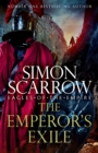 The Emperor's Exile (Eagles of the Empire 19) : A thrilling new Roman epic from the Sunday Times bestseller - Book