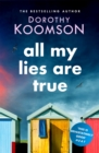 All My Lies Are True - eBook