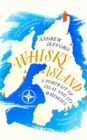 Whisky Island : A portrait of Islay and its whiskies - Book