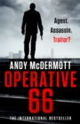 Operative 66 : the explosive new thriller from the international bestseller - Book