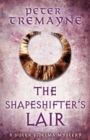 The Shapeshifter's Lair (Sister Fidelma Mysteries Book 31) - Book