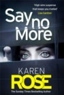 Say No More (The Sacramento Series Book 2) : the gripping new thriller from the Sunday Times bestselling author - Book