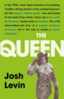 The Queen : The gripping true tale of a villain who changed history - Book