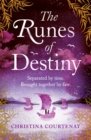 The Runes of Destiny : An epic, romantic timeslip adventure - eBook