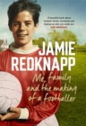 Me, Family and the Making of a Footballer - Book
