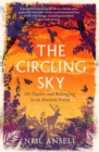 The Circling Sky : On Nature and Belonging in an Ancient Forest - Book