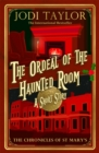 The Ordeal of the Haunted Room - eBook