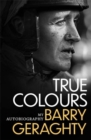 True Colours : My Autobiography - Book