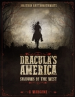 Dracula's America: Shadows of the West : A Wargame - eBook
