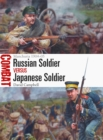 Russian Soldier vs Japanese Soldier : Manchuria 1904 05 - eBook
