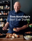 Tom Kerridge s Best Ever Dishes - eBook