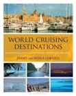 World Cruising Destinations : An Inspirational Guide to All Sailing Destinations - Book