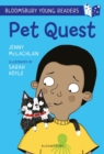 Pet Quest: A Bloomsbury Young Reader - Book