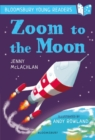 Zoom to the Moon: A Bloomsbury Young Reader - Book