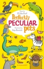 Perfectly Peculiar Pets - eBook