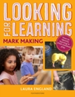 Looking for Learning: Mark Making - Book