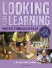 Looking for Learning: Maths through Play - Book