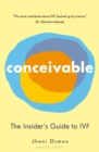 Conceivable : The Insider's Guide to IVF - Book