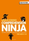 Comprehension Ninja for Ages 9-10 : Photocopiable comprehension worksheets for Year 5 - Book