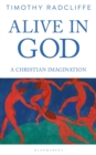 Alive in God : A Christian Imagination - Book