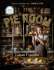 The Pie Room : 80 achievable and show-stopping pies and sides for pie lovers everywhere - Book