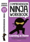 Comprehension Ninja Workbook for Ages 6-7 : Comprehension activities to support the National Curriculum at home - Book
