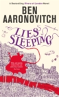 Lies Sleeping : The New Bestselling Rivers of London novel - Book