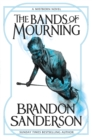 The Bands of Mourning : A Mistborn Novel - Book