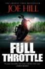Full Throttle : Contains IN THE TALL GRASS, now filmed for Netflix! - Book