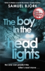 The Boy in the Headlights : From the author of the Richard & Judy bestseller I m Travelling Alone - eBook