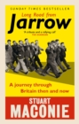 Long Road from Jarrow : A journey through Britain then and now - eBook