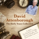 David Attenborough: The Early Years Collection : The BBC Collection - eAudiobook