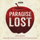 Paradise Lost : A BBC Radio 4 dramatisation - eAudiobook